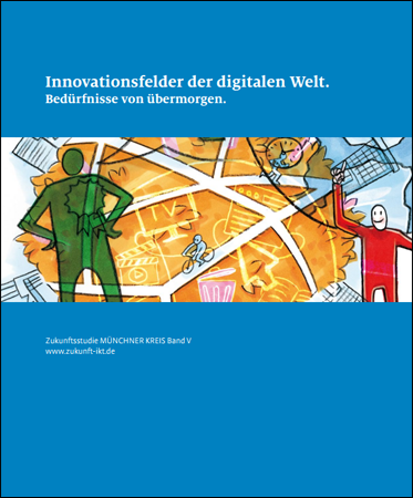 Innovationsfelder der digitalen Welt